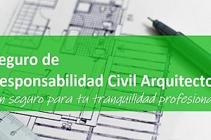 Jornada Técnica Seguro de Responsabilidad Civil Arquitectos, un seguro para tu tranquilidad profesiona