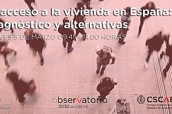 DEBATE El acceso a la vivienda en España: diagnóstico y alternativas
