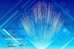 ENTREGA DE PREMIOS DEL I CONCURSO DE ARQUITECTURA ALUMED – STRONG