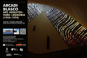 Ciclo de conferencias: Arcadi Blasco. Art, arquitectura i memória (1954-1974)