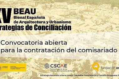 Arranca la XV Bienal Española de Arquitectura y Urbanismo con la convocatoria del comisariado