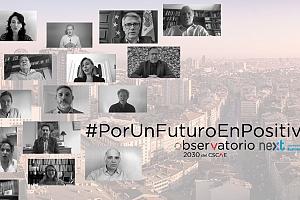 El Observatorio 2030 del CSCAE y Next Educación lanzan #PorUnFuturoEnPositivo, ideas para un mundo poscovid-19