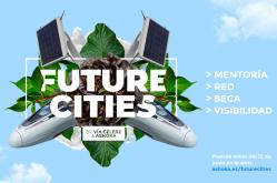 La iniciativa Future Cities busca tres proyectos en marcha para el desarrollo sostenible de las ciudades