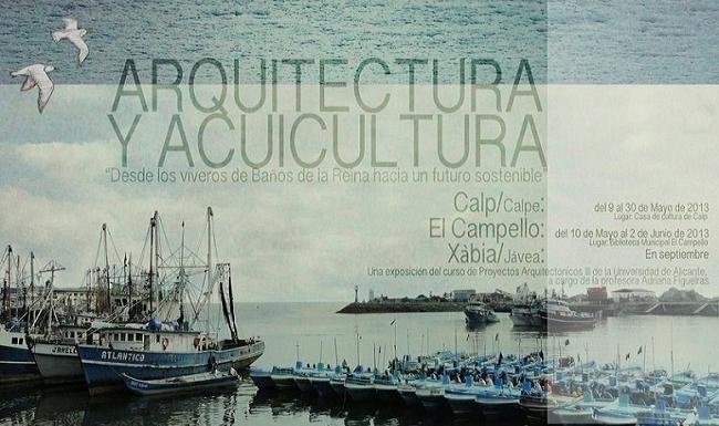 Exposiciones Arquitectura y Acuicultura