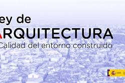 El CSCAE celebra el arranque de la Ley de Arquitectura y Calidad del Entorno Construido y destaca su valor para mejorar el bienestar de las personas