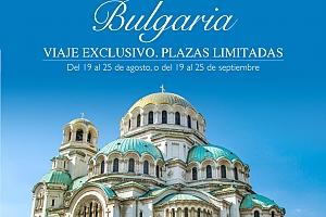 Viaje a Bulgaria: Del 19 al 25 de agosto o del 19 al 25 de septiembre