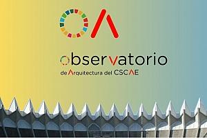 Presentación y puesta en marcha del Observatorio de Arquitectura