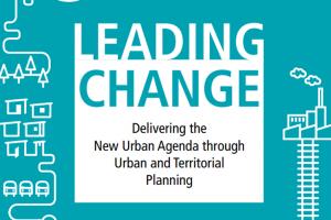 Guía sobre el Desarrollo de la Nueva Agenda Urbana a través de la Planificación Urbana y Territorial
