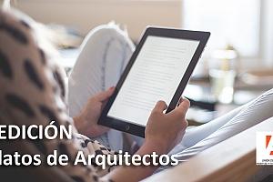 """La Unión de Arquitectos Peritos y Forenses de España convoca la III edición del concurso de narración corta """"Relatos de Arquitectos"""""""