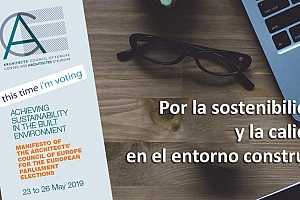 Manifiesto del Consejo de Arquitectos de Europa para las elecciones del Parlamento Europeo de 2019