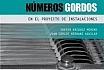 Números Gordos en el Proyecto de Instalaciones